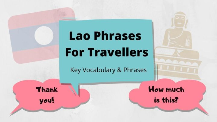 Common Lao Phrases You Need To Know – Laos Language Guide